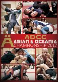 DVD ADCC ASIAN & OCEANIA CHAMPIONSHIP 2017